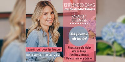 EMPRENDEDORAS con Alessandra Villegas