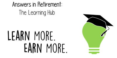 Answers in Retirement: The Learning Hub: Fast Guidance
