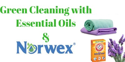 Green Cleaning with Essential Oils & Norwex