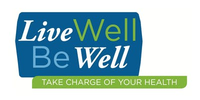 WEST FRANKFORT: Take Charge of Your Health: Live Well, Be Well