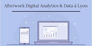 Afterwork Digital Analytics & Data à Lyon