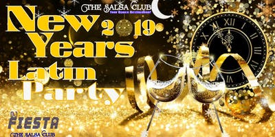 LATIN NEW YEARS EVE DINNER & PARTY 2019