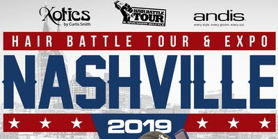 NASHVILLE HAIR BATTLE TOUR AND EXPO FEBRUARY 24, 2019