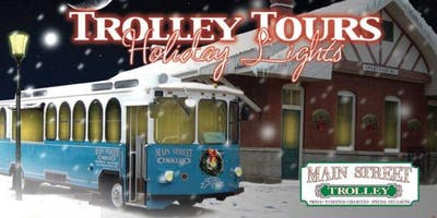 Holiday Lights Trolley Tour - Main Street Trolley