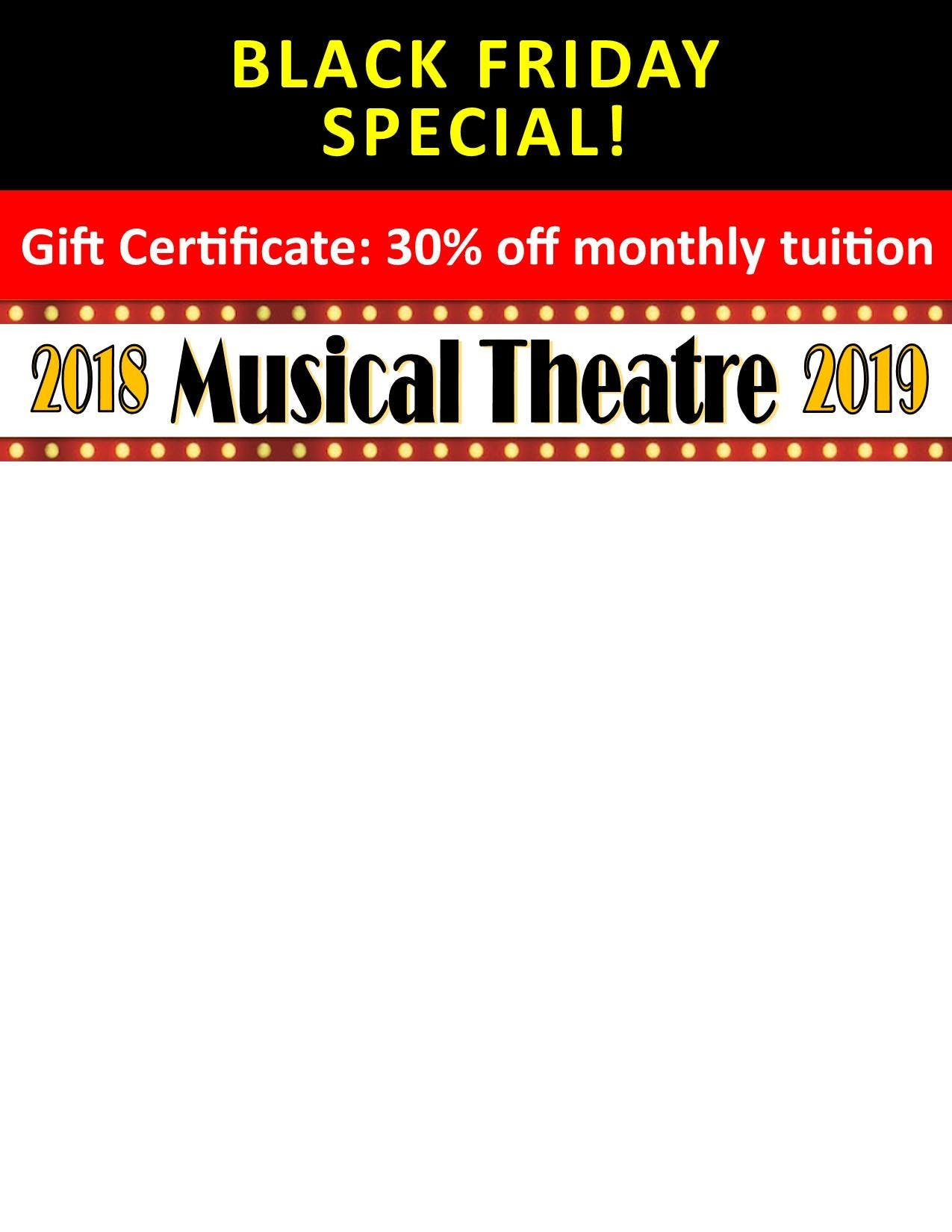 30% off Musical Theatre Gift Certificate