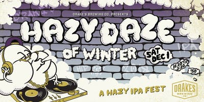 Hazy Daze of Winter 2018