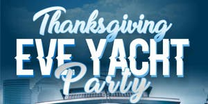 THANKSGIVING EVE #GQEVENT ON HUDSON YACHT PARTY THE...