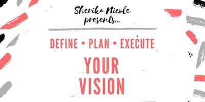 D.P.E. Your Vision Board Event