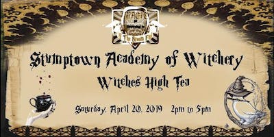 Stumptown Academy of Witchery & Magick: A Witches High Tea