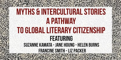 S16 // MYTHS AND INTERCULTURAL STORIES - A PATHWAY TO GLOBAL LITERARY CITIZENSHIP// 6 DEC APWT18