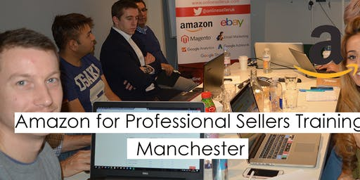 Amazon Training Course for Professional Sellers - Manchester