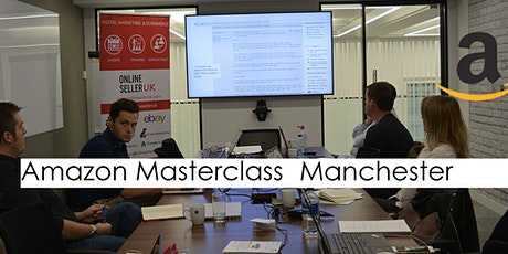 Amazon Masterclass Training Course - Manchester tickets