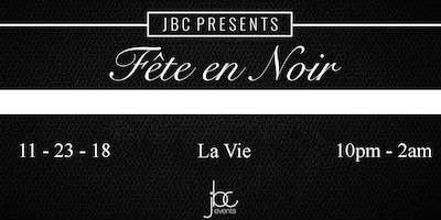 4th Annual Fête en Noir at La Vie