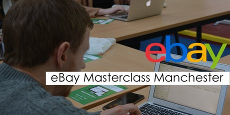 eBay Masterclass Training Course - Manchester tickets