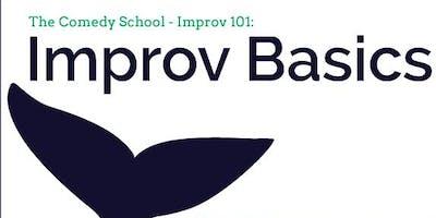 Improv 101: Improv Basics
