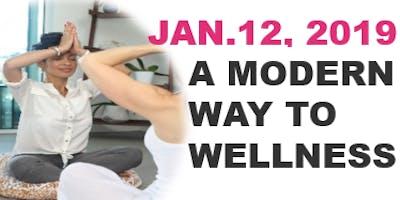 A Modern Way to Wellness Workshop