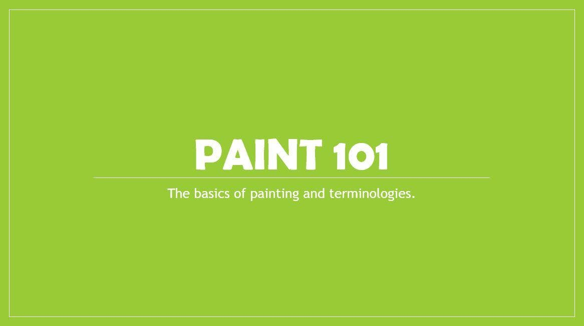 Saturday Paint 101: The basics of painting an
