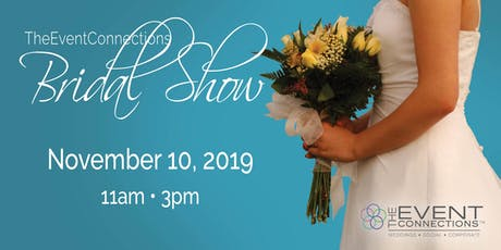The Event Connections Bridal Show tickets