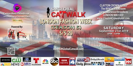 SMGlobal Catwalk - LONDON FASHION WEEK S/S20 (Season 5) 9.21.19 tickets