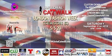 SMGlobal Catwalk - LONDON FASHION WEEK S/S20 (Season 5) 9.21.19 tickets