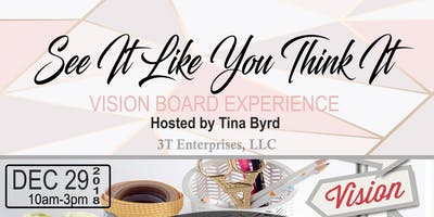 See It Like You Think It Vision Board Experience