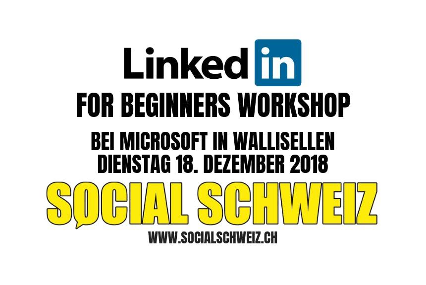 LinkedIn for beginners Workshop - Social Schweiz GmbH