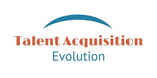 Talent Acquisition Evolution Conference