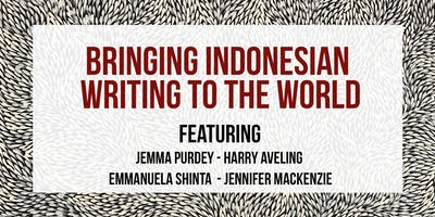 S21 // BRINGING INDONESIAN WRITING TO THE WORLD // 7 DEC APWT18