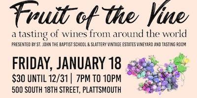 """Fruit of the Vine"" Wine Tasting Event"