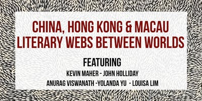 S22 // CHINA, HONG KONG & MACAU: LITERARY WEBS BETWEEN WORLDS // 7 DEC APWT18