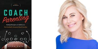 TITLE 1 PARENT COMMITTEE - Presents Erika Katz author of Coach Parenting