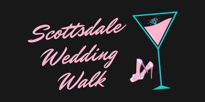 Scottsdale Wedding Walk