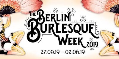 Berlin Burlesque Week Super Early Bird Weekly Pass