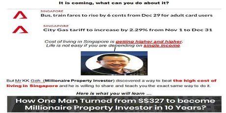 Beat Singapore High Cost Of Living ... Best Kept Property Investment Secrets tickets
