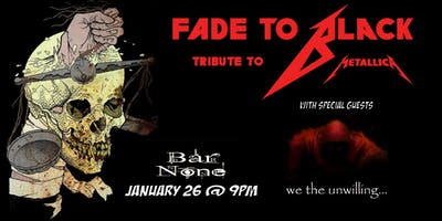 Fade to Black (Metallica Tribute) with We the Unwilling