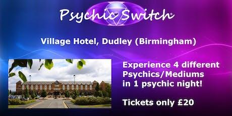 Psychic Switch - Birmingham Dudley tickets