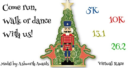 Nutcracker Run - Come Run/Walk/Dance with us! Choose any distance from 5K/10K or 13.1/26.2 tickets