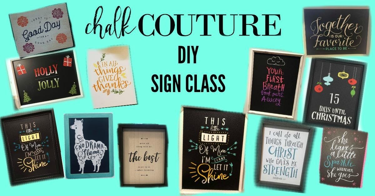 Chalk Couture Workshop Sign Class 13 Nov 2018