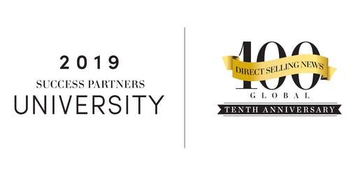 2019 SUCCESS Partners University and 10th Annual Direct Selling News Global  100 Celebration c9aa4785f2b7