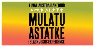 Mulatu Astatke + Black Jesus Experience