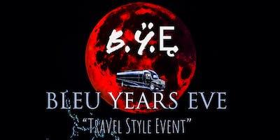 """B.Ÿ.Ę. """"BLEU YEARS EVE"""