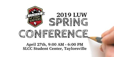 2019 Spring Conference - League of Utah Writers