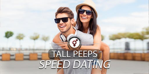 Tall Peeps Speed Dating | 25-39 | March