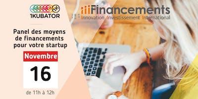 Atelier Panel des moyens de financements pour votre startup
