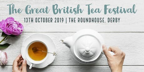 The Great British Tea Festival tickets