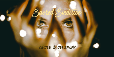 Sacred Soulstice - Wintersonnenwende 2018