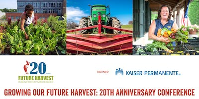 2019 Growing Our Future Harvest: 20th Anniversary Conference