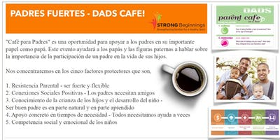 Strong Beginnings - Padres Fuertes Initiative Dads Cafe