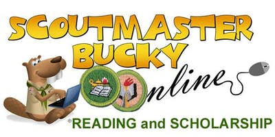 Scoutmaster Bucky Online - Reading AND Scholarship Merit Badges -  Online Class 2019-10-16 - Boy Scouts of America