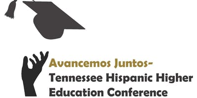 Avancemos Juntos 2019 Hispanic Higher Education Conference